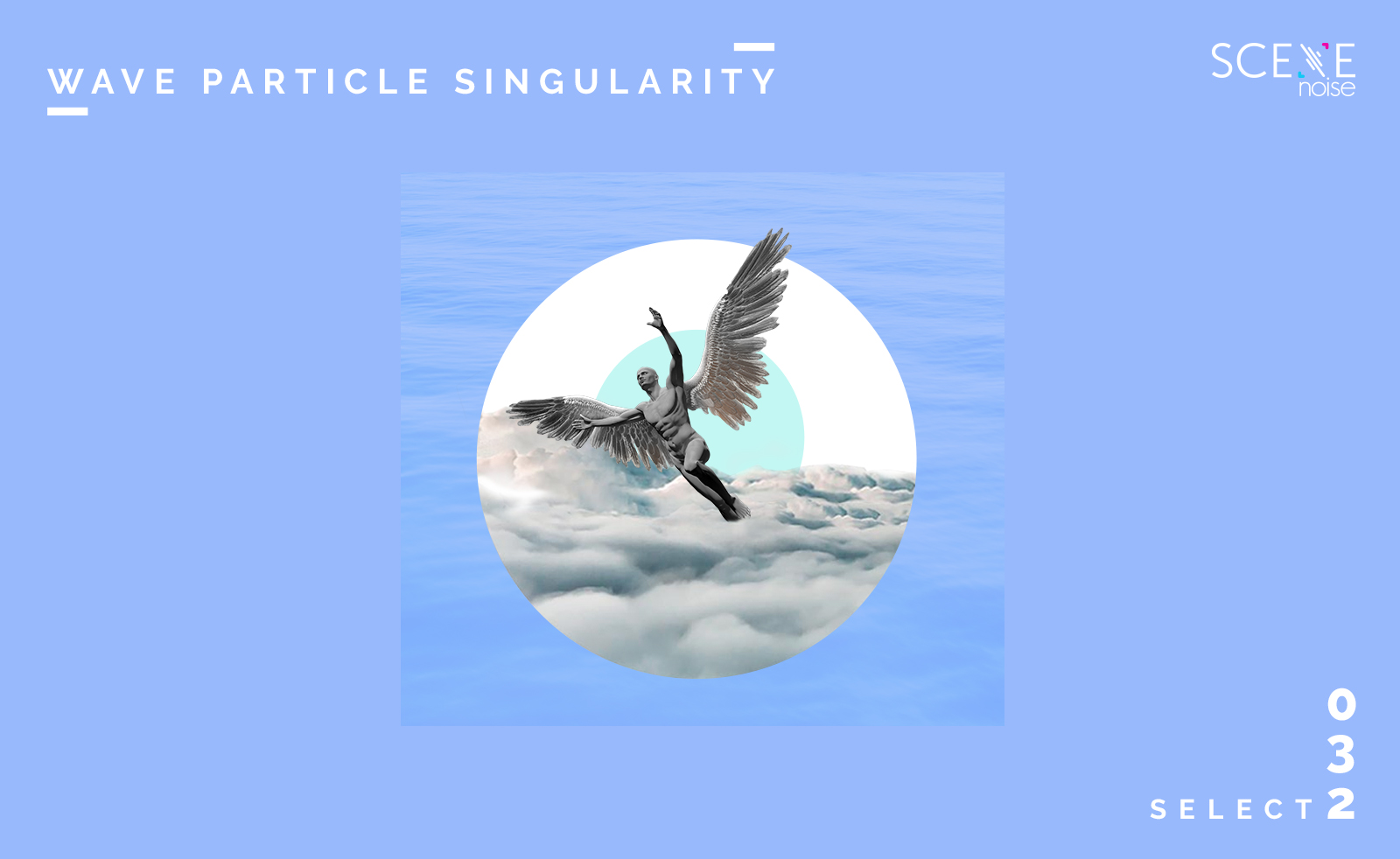 Select 032 Mixed By Wave Particle Singularity
