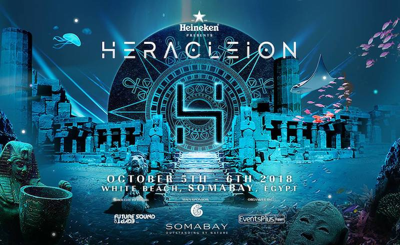 Hercleion Festival by Heineken and Future Sound of Egypt